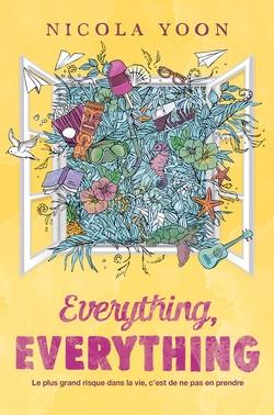 Everything, everything de Nicola Yoon