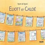 Eliott et Chloé, Agnès de RYCKEL