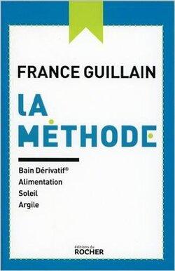 La méthode (France GUILLAIN)