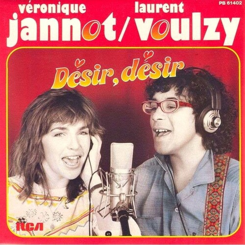 Véronique Jannot & Laurent Voulzy - Desir, Desir (1984)