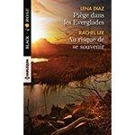 Chronique Piège dans les Everglades / Au risque de se souvenir de Diaz et Lee