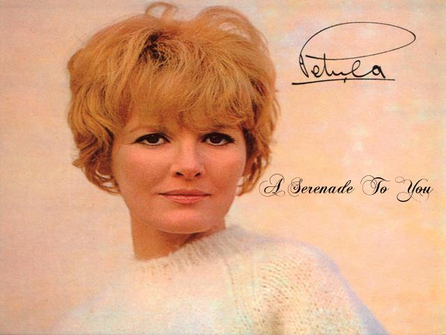 Petula Clark ~ A Serenade To You