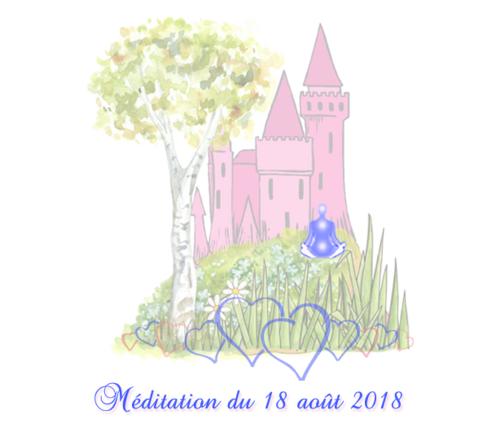 Méditation du 18 août 2018