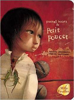 """Le journal secret du petit poucet"" de Philippe Lechermeier (Auteur), Rébecca Dautremer (Illustrations)"