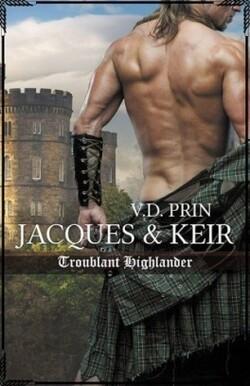 JACQUES & KEIR : troublant highlander. (Amoureux d'un highlander t. 1)