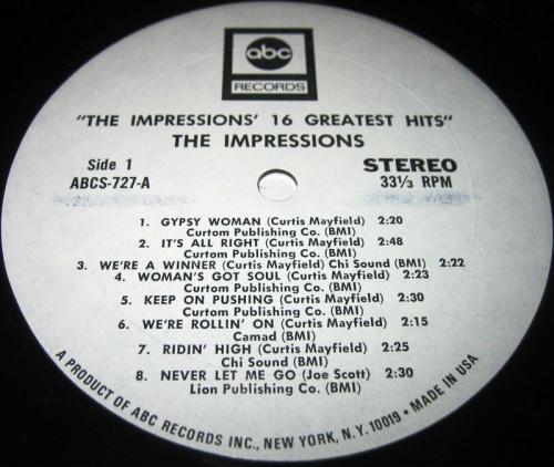 "1971 : Album "" The Impressions' 16 Greatest Hits "" ABC Records ABCS 727 [ US ]"