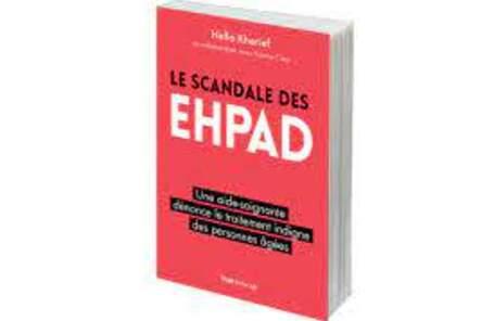 Le scandale des maisons de retraite et autres EHPAD