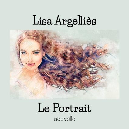 Le Portrait, Lisa Argelliès