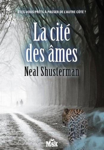 La cité des âmes - Neal Shusterman