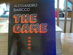 THE GAME essai d'Alessandro Baricco