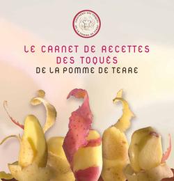 Le Carnet de Recettes des Toqués de la Pomme de Terre bientôt en vente !