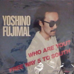 Yoshino Fujimal - Who Are You