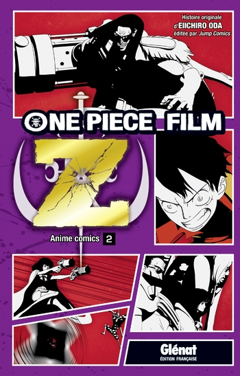 One piece - Film Z Tome 02 - Eiichiro Oda