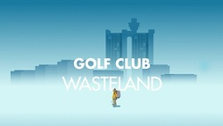 Golf Club: Wasteland propose une autre façon de jouer au golf