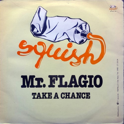 Mr. Flagio - Take A Chance (1983)