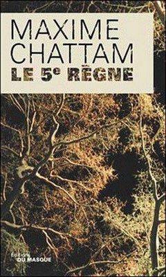 Maxime Chattam : Le 5?me r?gne