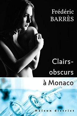 Clairs-obscurs à Monaco (Frédéric Barrès)