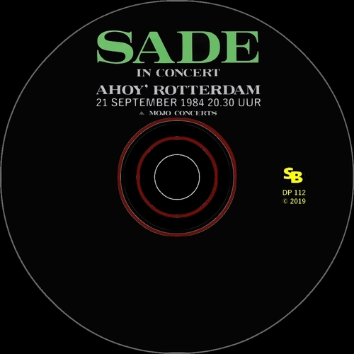 "Sade "" Live At Ahoy Sportpaleis Rotterdam September 21, 1984 "" Soul Bag Records DP 112 [ FR ] 2019"