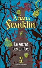 Le secret des tombes de Ariana Franklin
