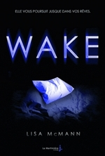 Wake, tome 1 de Lisa McMann