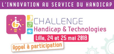 10ème Challenge Handicap et Technologie  Lille, 24 et 25 mai 2018  Appel à participation