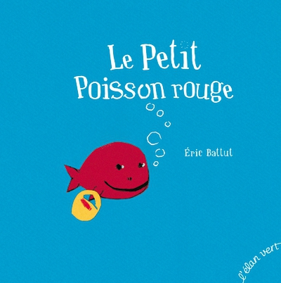 Le petit poisson rouge d eric battut la classe de marybop - Grand poisson de mer ...