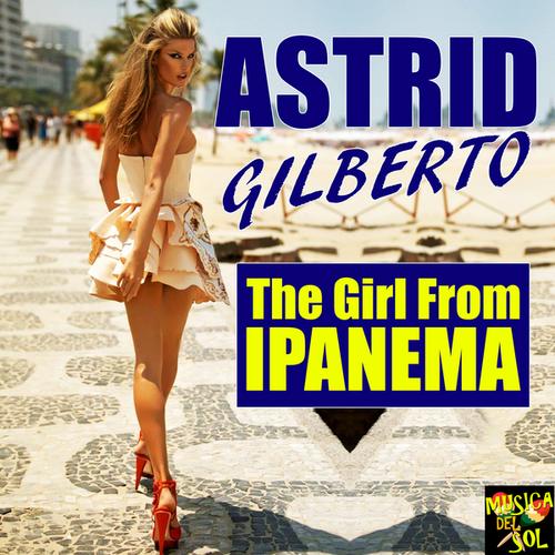 GILBERTO, Astrud & Joao & Stan Getz - The Girl from Ipanema  (Bossa Nova)