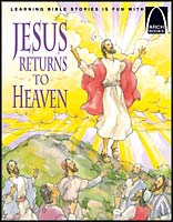 Jesus Returns to Heaven - Arch Books