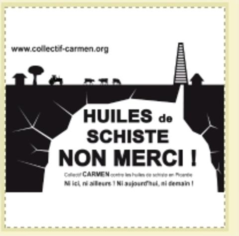 Collectif CARMEN contre les huiles de schiste en Picardie: Ni Ici, ni Ailleurs!