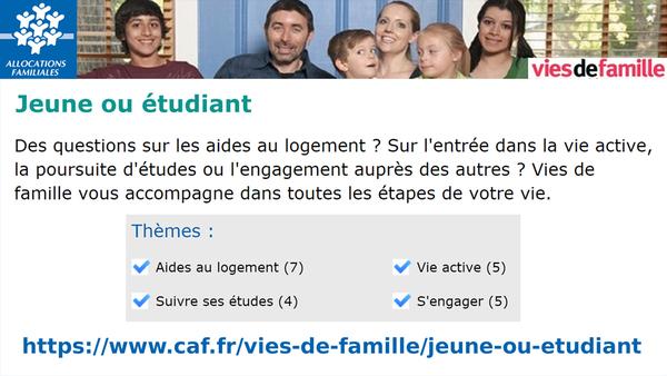CAF - Vies de Famille - Jeune ou etudiant