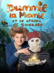 « Dummie la momie et le sphinx de Shakaba », un film à voir en famille