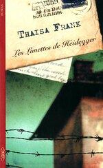 Les lunettes de Heidegger, de Thaisa Franck