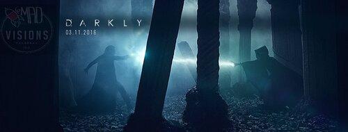 Des Nouvelles du film Darkly