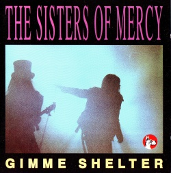 THE SISTERS OF MERCY - Gimme Shelter