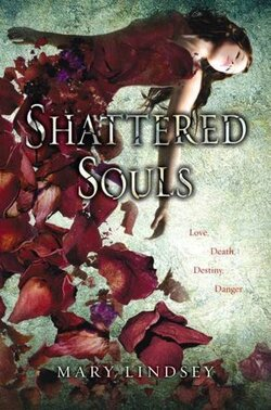 Shattered Souls, de Mary Lindsey