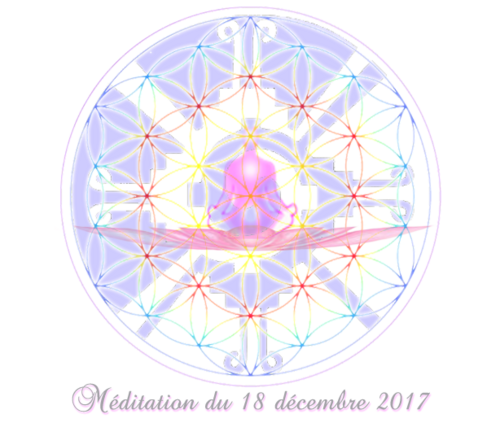 Méditation du 18 décembre 2017