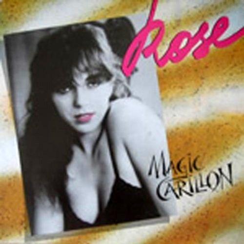Rose - Magic Carillon (1984)