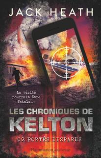 Les Chroniques de Kelton, tome 2 : l'appli vérité (Jack Heath)