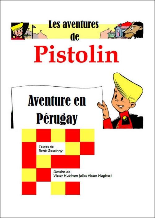 Pistolin n°5, Aventure au Pérugay