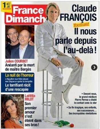 """FRANCE DIMANCHE A PUBLIER UNE """"INTERVIEWEXCLUSIVE"""" DE CLAUDE FRANCOIS REALISE DEPUIS """"L'AU-DELA"""""""
