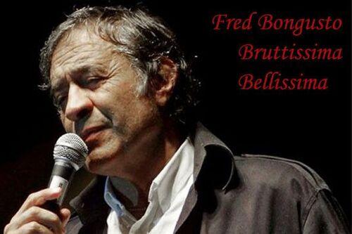 BONGUSTO, Fred - Bruttissima, Belissima  (Romantique)