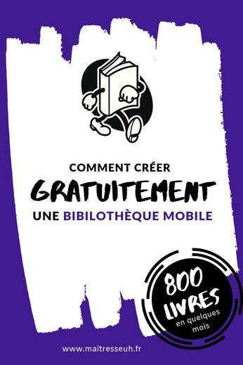 Comment créer gratuitement une Bibliothèque Mobile dans son école