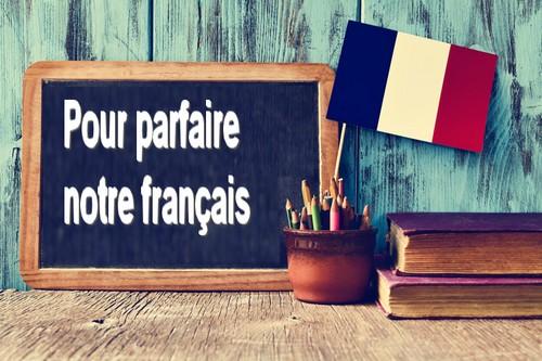 Pour parfaire notre français