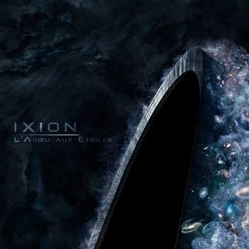 IXION - L'Adieu Aux Etoiles