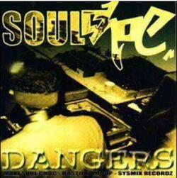 Soul Choc - Dangers (Maxi 5 Titres - 1996)