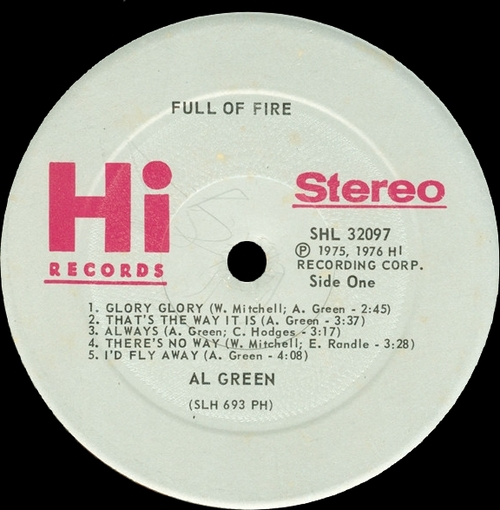 "Al Green : Album "" Full Of Fire "" Hi Records SHL 32097 [ US ]"