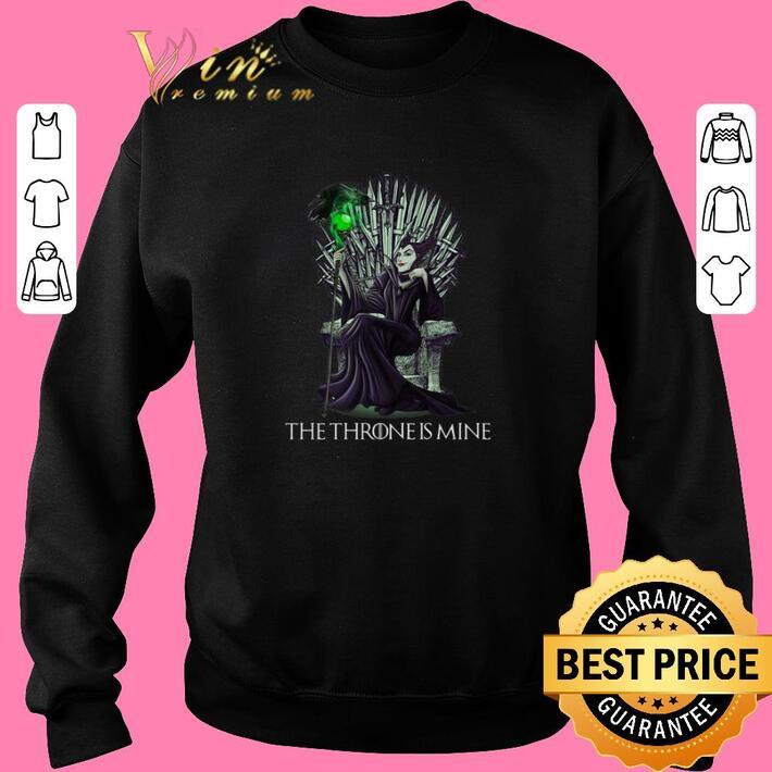Pretty Maleficent the throne is mine shirt