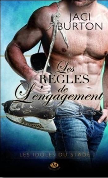 """""""Les règles de l'engagement"""" T.3 de Jaci Burton"""