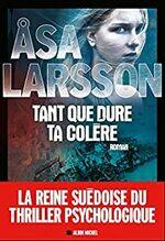 Tant que dure ta colère, Asa Larsson