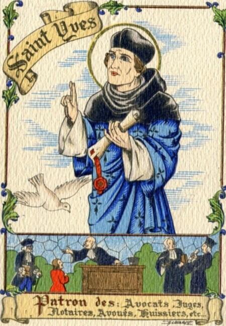 XIII. Saint Yves, l'avocat des pauvres, patron des avocats.